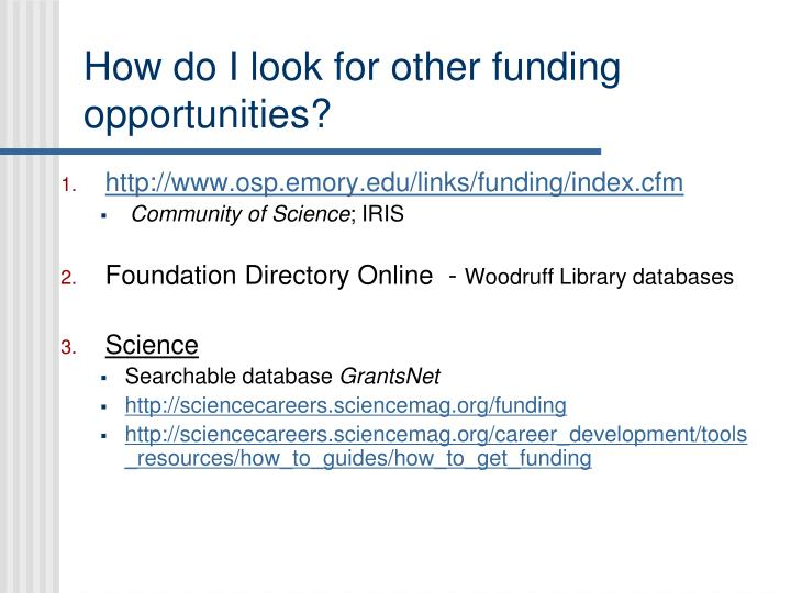 How do I look for other funding opportunities?