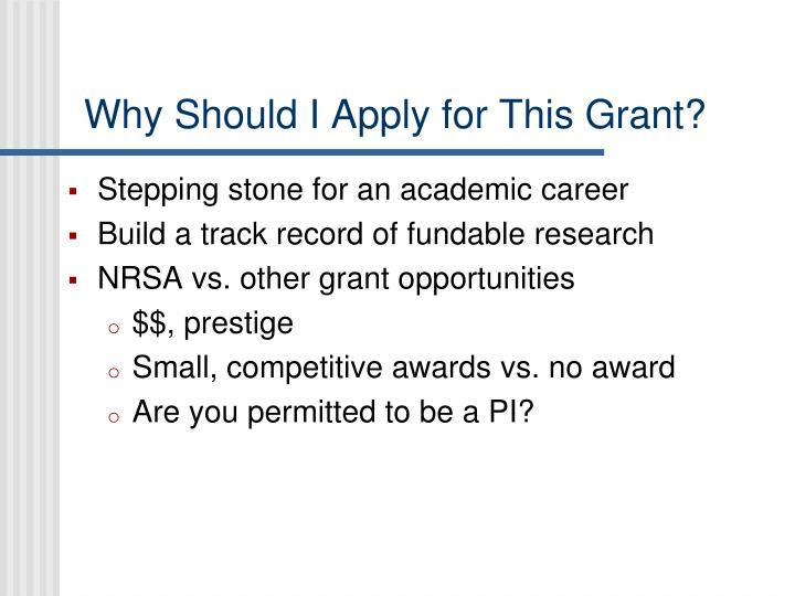 Why Should I Apply for This Grant?