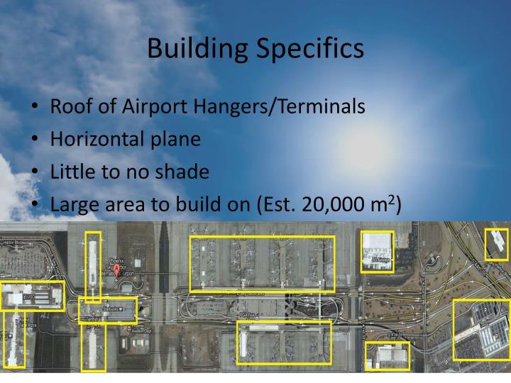 Building Specifics