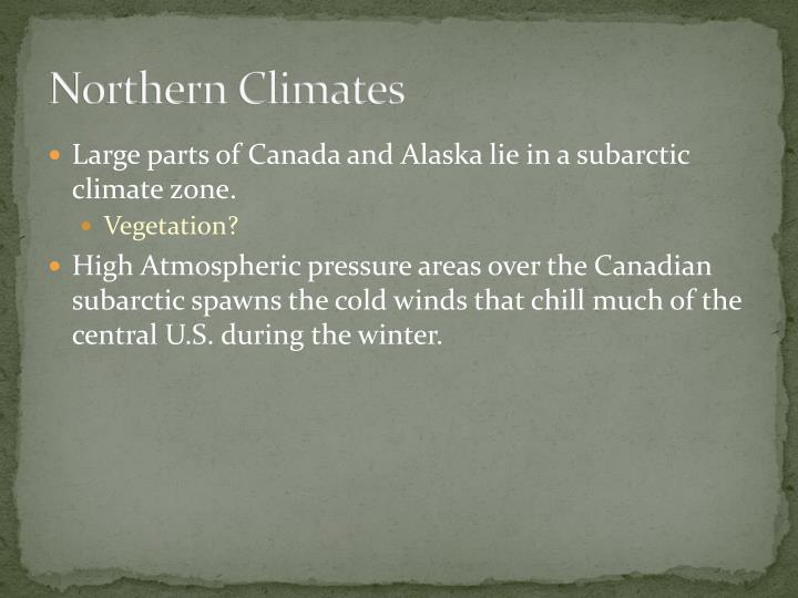Northern Climates
