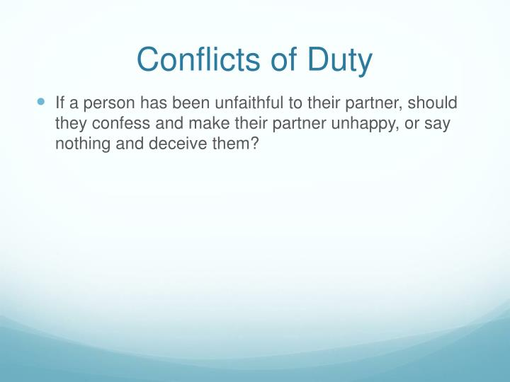 Conflicts of Duty
