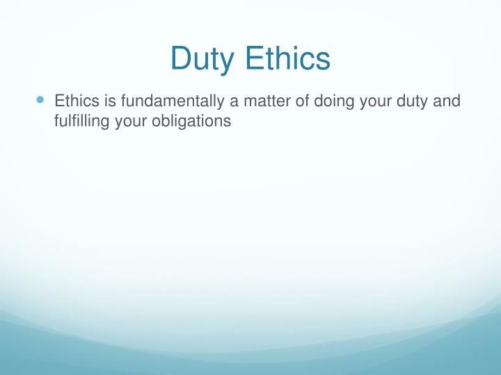 Duty Ethics