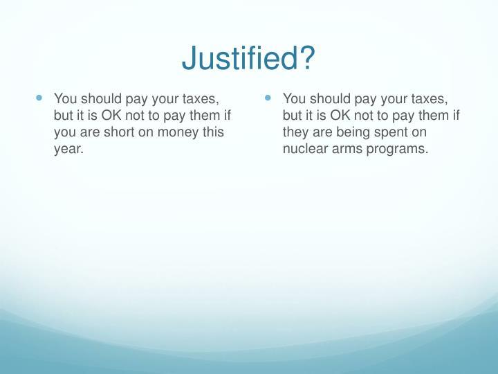 Justified?