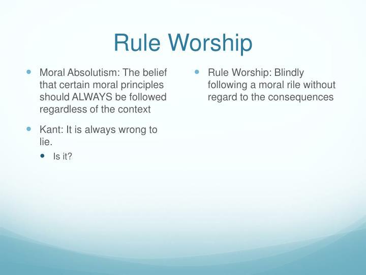 Rule Worship