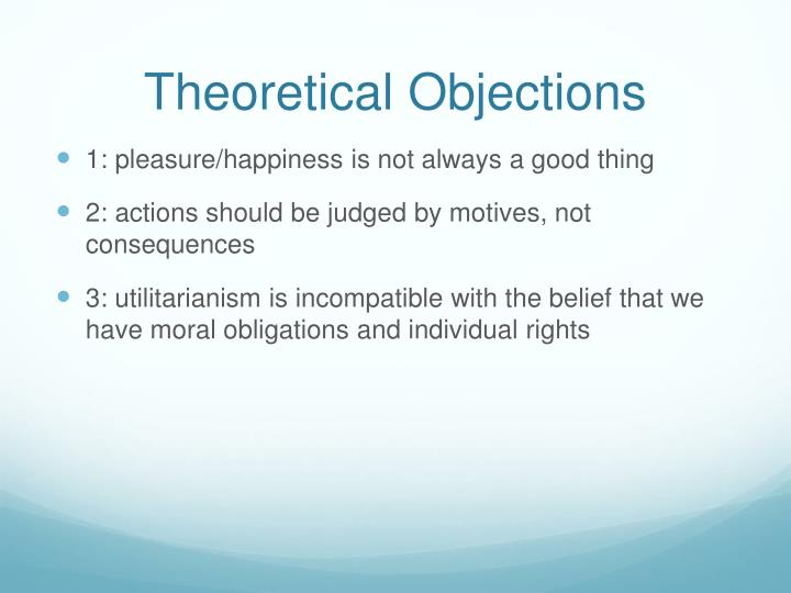 Theoretical Objections