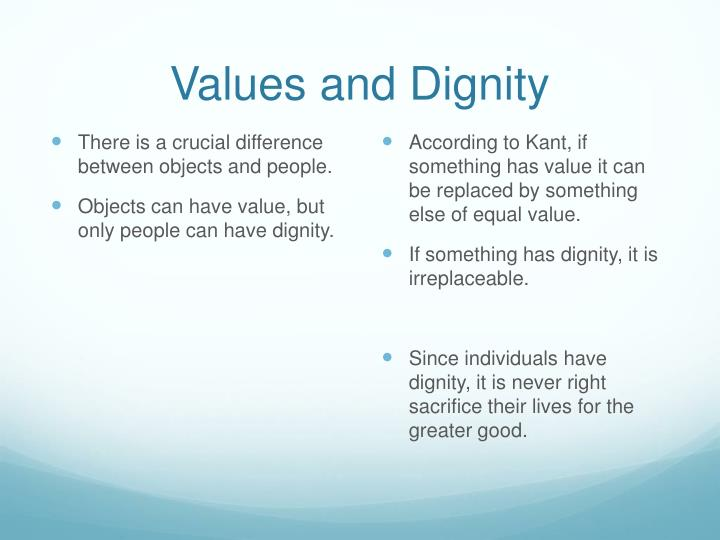 Values and Dignity