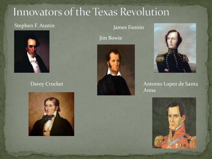 Innovators of the Texas Revolution