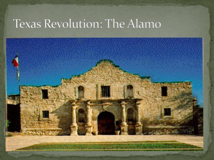 Texas Revolution: The Alamo