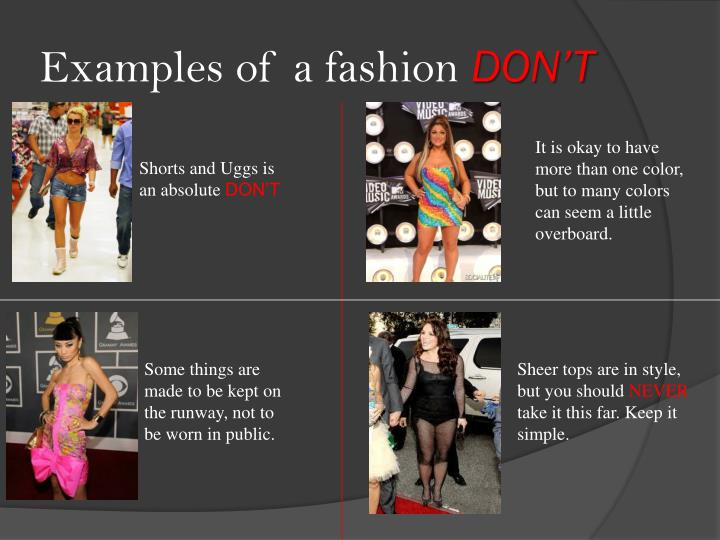 Examples of a fashion