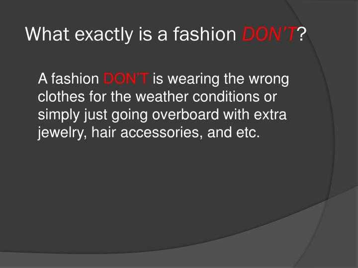 What exactly is a fashion
