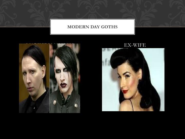 MODERN DAY GOTHS