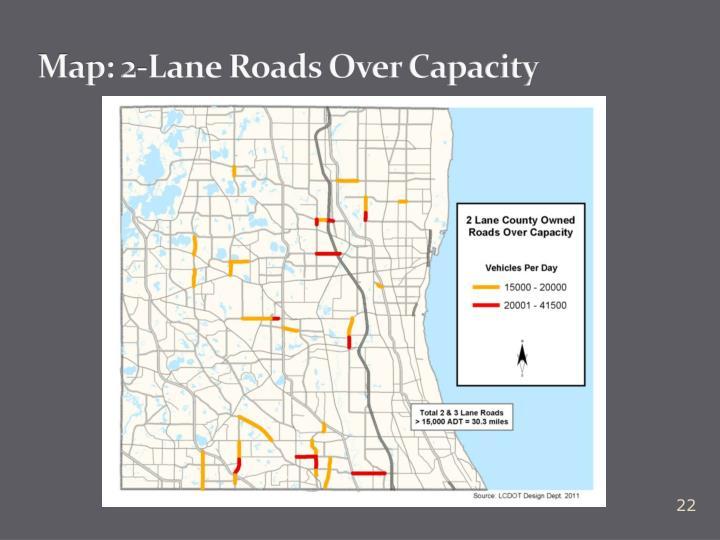 Map: 2-Lane Roads Over Capacity