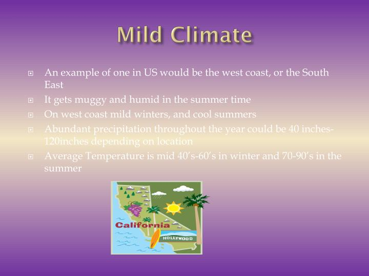 Mild Climate