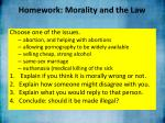 homework morality and the law