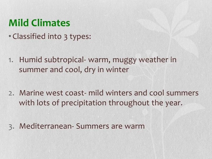 Mild Climates