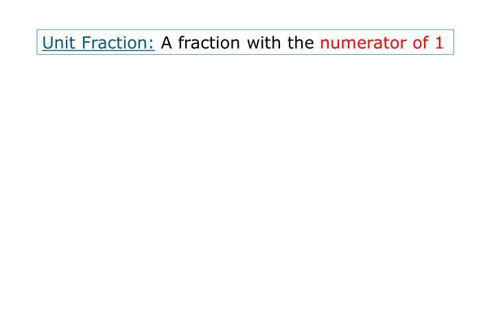 Unit Fraction: