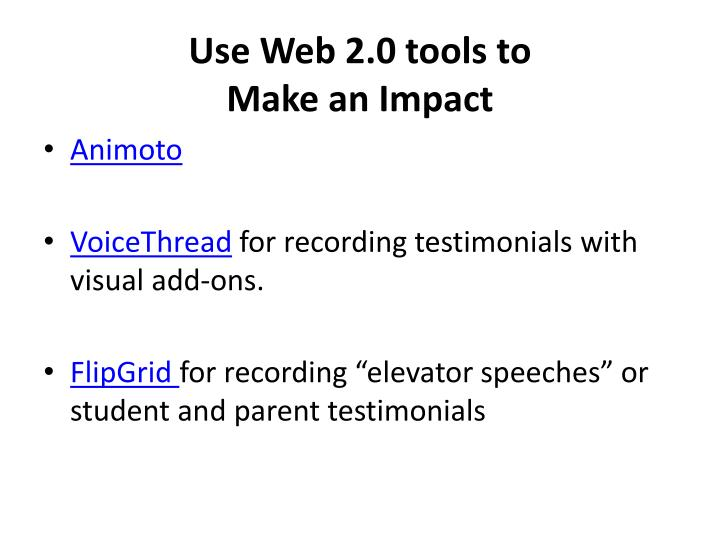 Use Web 2.0 tools to