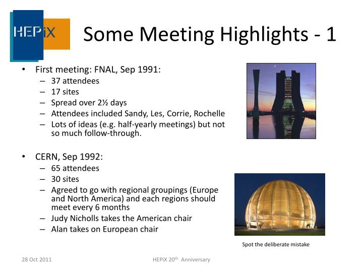Some Meeting Highlights - 1