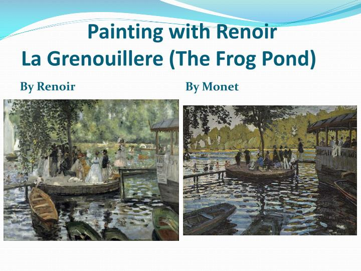 Painting with Renoir