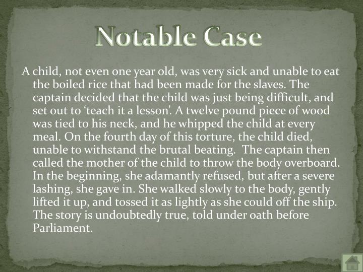 Notable Case