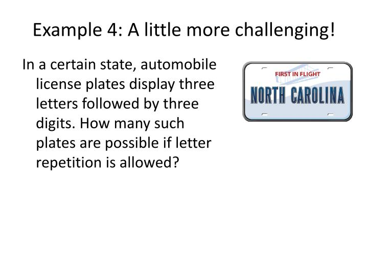 Example 4: A little more challenging!