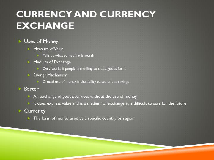 Currency and currency exchange1