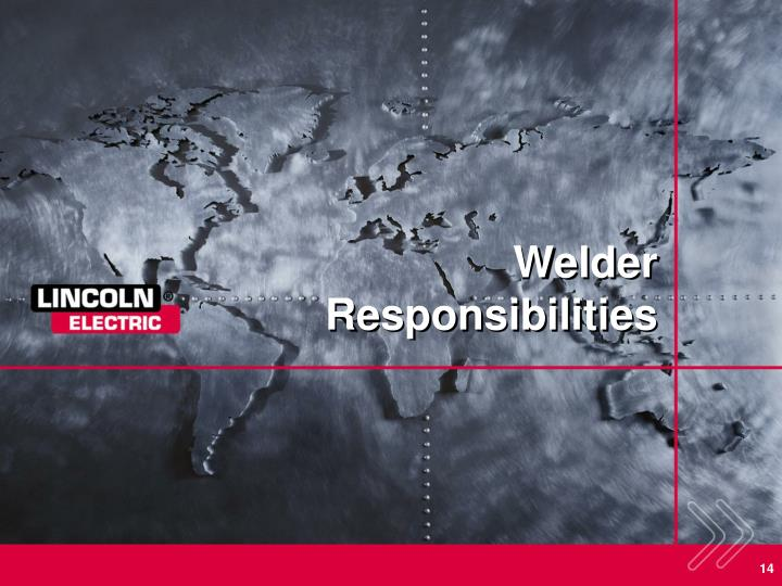 Welder Responsibilities