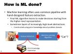 how is ml done