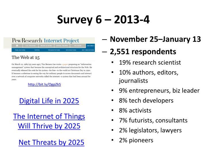 Survey 6 – 2013-4