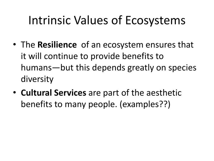 Intrinsic Values of Ecosystems