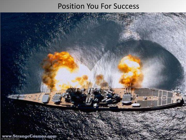 Position You For Success