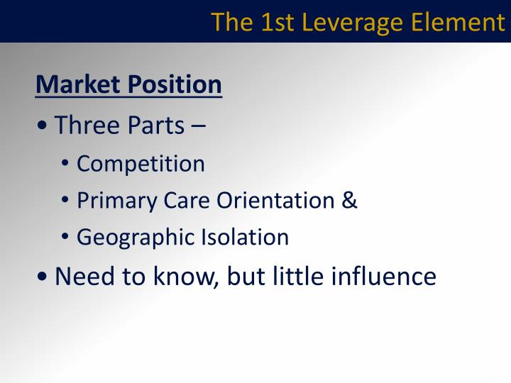 The 1st Leverage Element