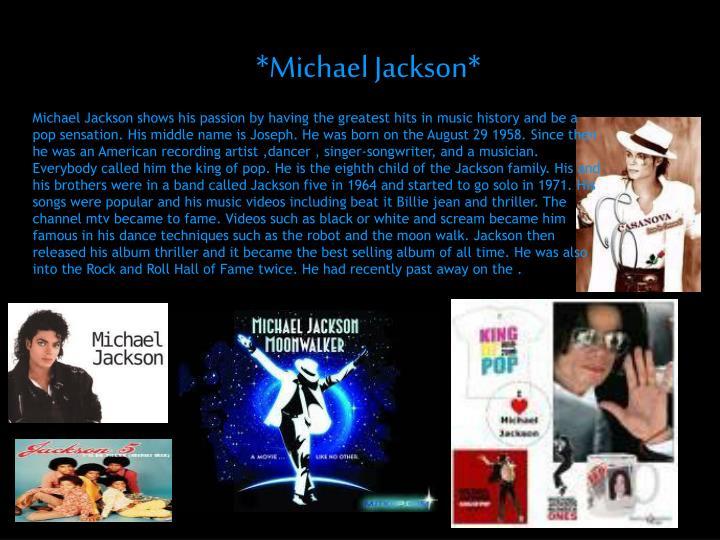 *Michael Jackson*