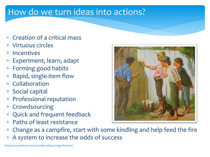 How do we turn ideas into actions?