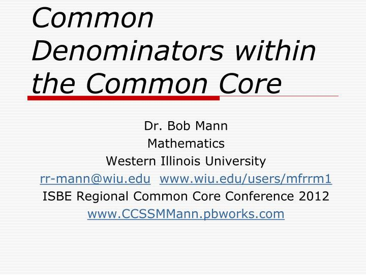 Common denominators within the common core