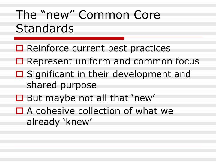 "The ""new"" Common Core Standards"