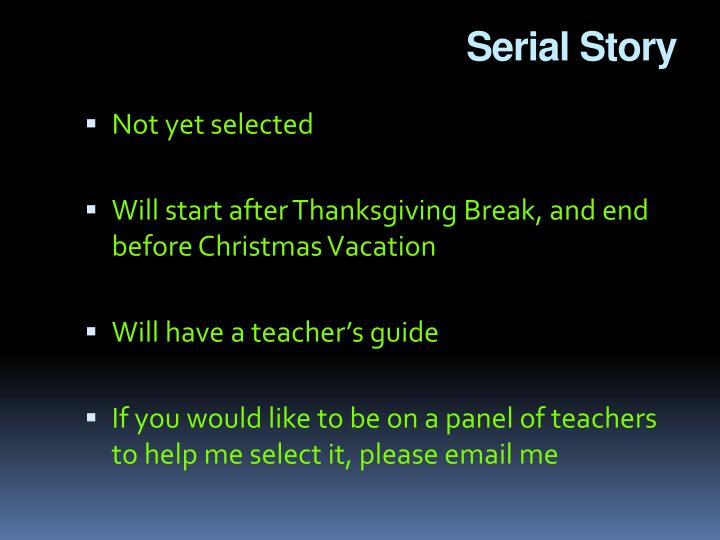 Serial Story