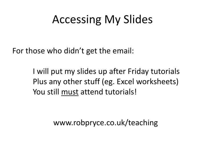 Accessing my slides