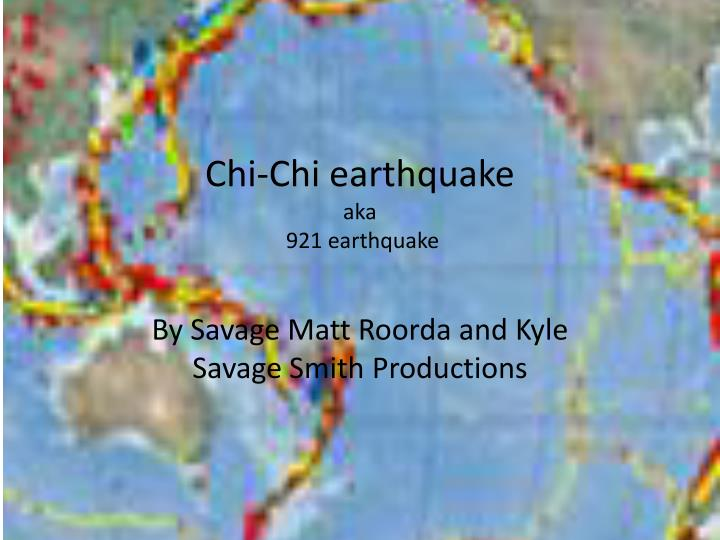 Chi chi earthquake aka 921 earthquake