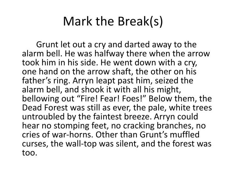 Mark the Break(s)