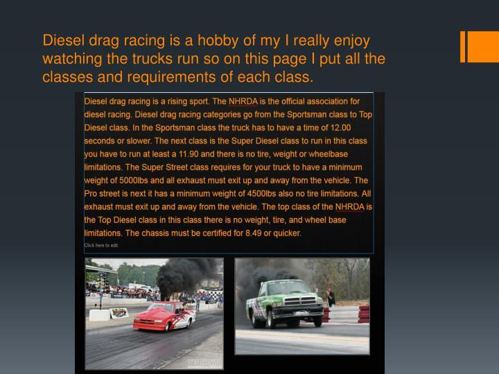 Diesel drag racing is a hobby of my