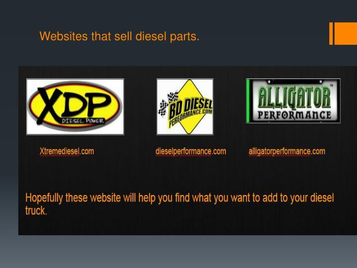 Websites that sell diesel parts.