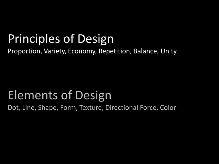 Principles of design proportion variety economy repetition balance unity