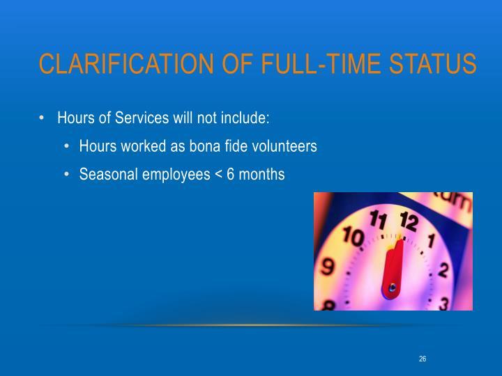 Clarification of full-time status