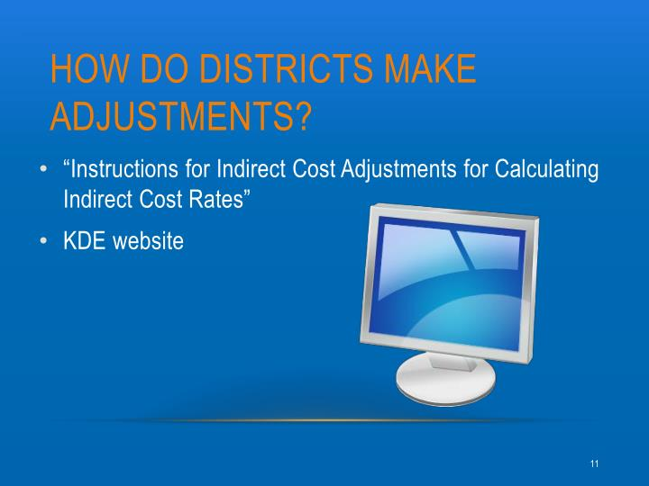 HOW DO Districts make ADJUSTMENTs?