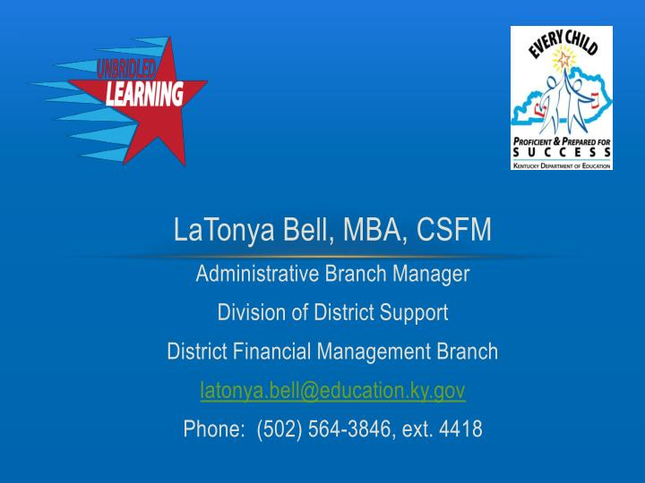 LaTonya Bell, MBA, CSFM