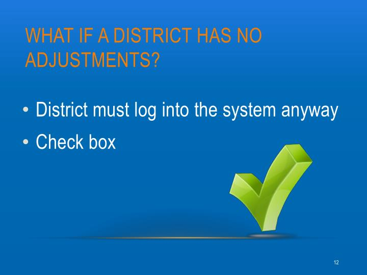 What if a district has no ADJUSTMENTs?