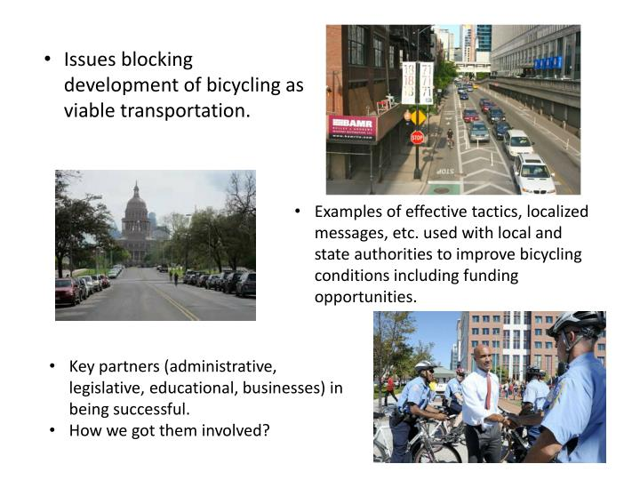 Issues blocking development of bicycling as viable transportation.