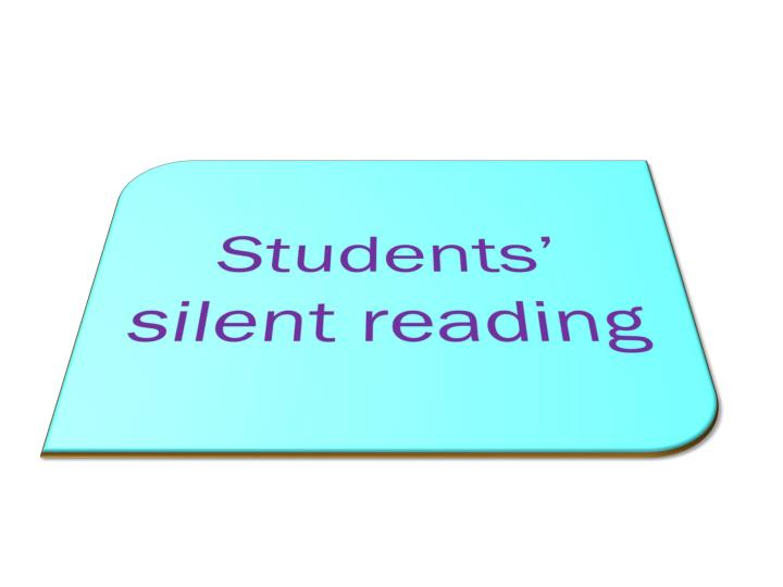 Students' silent reading