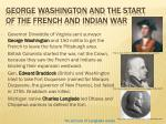 george washington and the start of the french and indian war